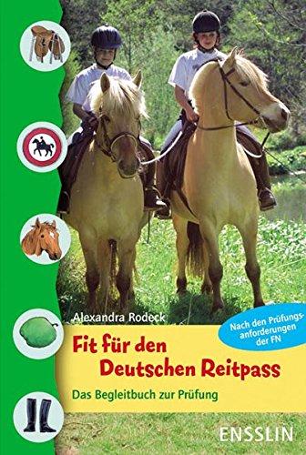 Fit für den Deutschen Reitpass: Das Begleitbuch zur Prüfung