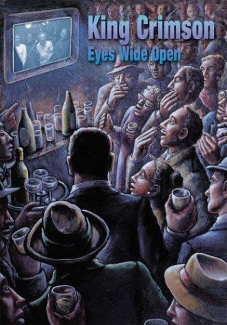 King Crimson: Eyes Wide Open ()