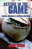Getting in the Game, Josh Lewin, 1574887912