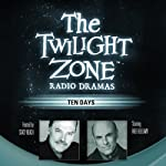 Ten Days: The Twilight Zone Radio Dramas | Mark Valenti