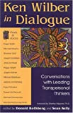 Ken Wilber in Dialogue, , 0835607666