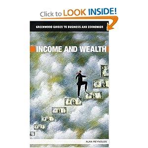 Income and Wealth Alan Reynolds