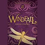Windfall: Phantom Island Book Two | Krissi Dallas
