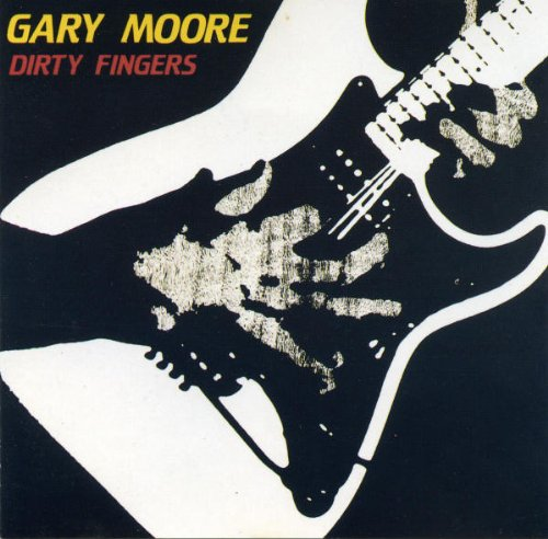 (Gary Moore - 1984 UK Dirty Fingers JET CBS IMPORT LP JETLP241)