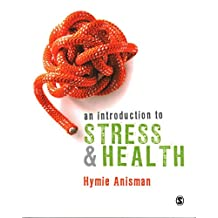 [An Introduction to Stress and Health] (By: Hymie Anisman) [published: January, 2014]
