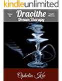 Draoithe: Dream Therapy: Volume Ten