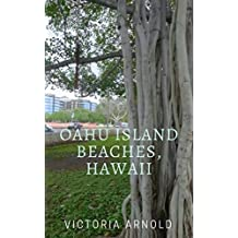 Oahu Island Beaches, Hawaii Part 1 (Spanish Edition)