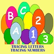 Abc 123: Letter Tracing and Number Tracing in this ABC123 book. ABC alphabet and numbers - activities for kids. Tracing letters in upper and lower ... Letter tracing and number tracing. by Frances P Robinson (2015-04-19)