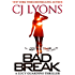 BAD BREAK: A Lucy Guardino Novella (Lucy Guardino FBI Thrillers Book 6)