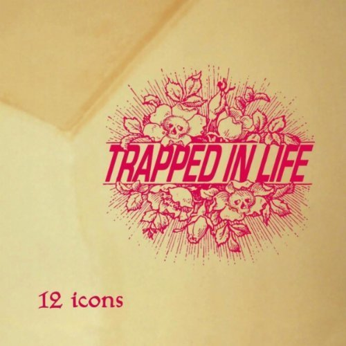 Trapped In Life-12 Icons-CD-FLAC-2002-CATARACT Download