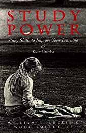 Study Power: Study Skills to Improve Your Learning and Your Grades