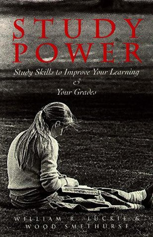 Study Power: Study Skills to Enhance Your Learning and Your Grades
