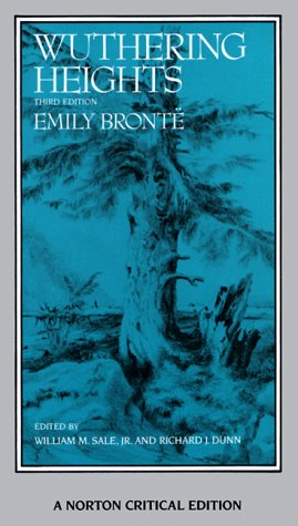 Wuthering Heights: Authoritative Text, Backgrounds, Criticism (Norton Critical Edition)