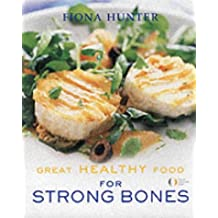 Great Healthy Food for Strong Bones