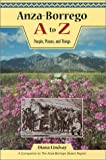 Anza-Borrego A to Z, Diana E. Lindsay, 0932653383