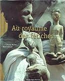 Côte d'Ivoire, Au royaume des fétiches