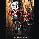 Through a Crimson Veil: Crimson City, Book 3   Patti O'Shea