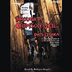 Through a Crimson Veil