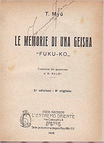 save off 165dc aca85 Amazon.it: Le memorie di una geisha. `Fuku-Ko` - T. Myu - Libri