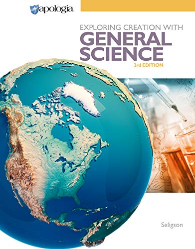 Exploring Creation with General Science 3rd Edition, Textbook (General Science Book)
