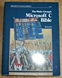 img - for Microsoft C. Bible by The Waite Group (1988-08-06) book / textbook / text book