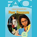 FAQs: Teen Life: Frequently Asked Questions About Peer Pressure | Rich Juzwiak