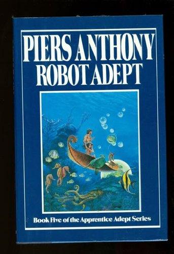 Robot Adept (Apprentice Adept), Anthony, Piers