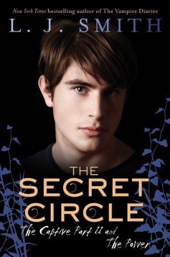 The Secret Circle: The Captive Part II and The Power ()