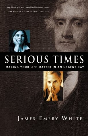 Serious Times: Making Your Life Matter in an Urgent Day PDF