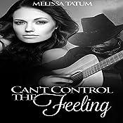 Can't Control the Feeling, Vol. 4 | Melissa Tatum