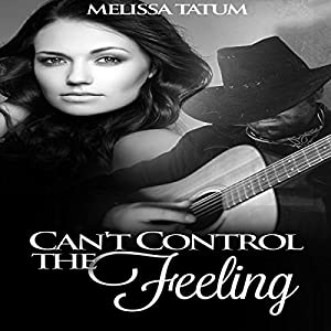Can't Control the Feeling, Vol. 4 Audiobook