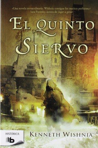 El quinto siervo (Spanish Edition)