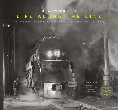 O. Winston Link: Life Along the Line: A Photographic Portrait of America's Last Great Steam - Lovely Links