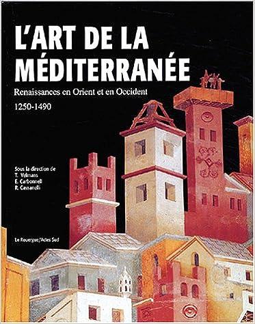 Livre gratuits en ligne Art de la Méditerranée (Ancien prix Editeur : 45 Euros) pdf, epub ebook