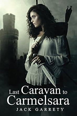Last Caravan to Carmelsara