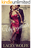 Unforgettable: A Billionaire Romance (Gentlemans Club Book 1)