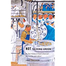 Not Talking Union: An Oral History of North American Mennonites and Labour (20160301)
