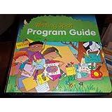 Great Source Writing Spot: Program Guide Grade K