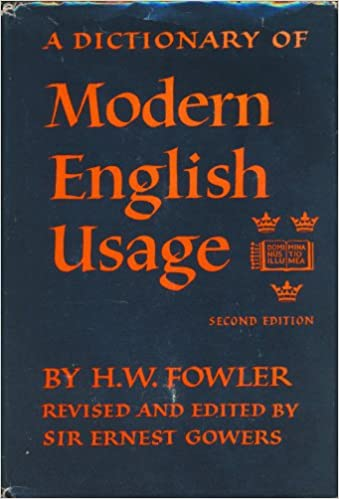 Fowlers Modern English Usage H W Fowler Amazon Books