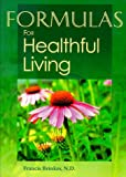 Formulas for Healthful Living, Francis Brinker, 1888483016