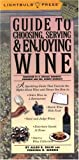 img - for Guide to Choosing, Serving & Enjoying Wine book / textbook / text book