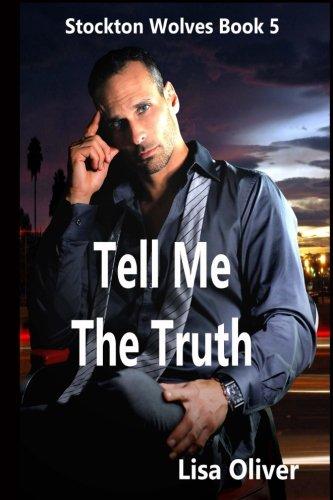 Tell Me The Truth (Stockton Wolves) (Volume 5)