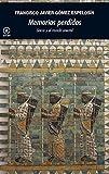 img - for Memorias perdidas: Grecia y el mundo oriental (Spanish Edition) book / textbook / text book