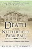 Death at the Netherfield Park Ball (A Sherlock Holmes and Elizabeth Bennet Mystery)