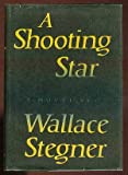 A Shooting Star, Wallace Stegner, 0670640719