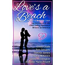 Love's a Beach: Stories of Summer Love by Members of the Ohio Valley Romance Writers of America