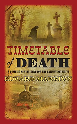 Timetables Railroad (Timetable of Death (The Railway Detective Series))