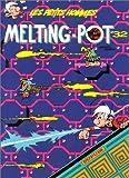 Les Petits Hommes,  tome 32, Melting-pot