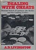 Dealing with Cheats, A. D. Livingston, 0397009860