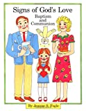 img - for Signs of God's Love: Baptism and Communion book / textbook / text book